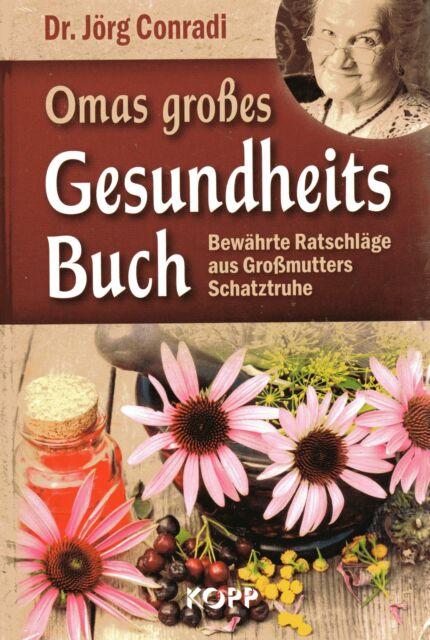 OMAS GROßES GESUNDHEITS BUCH - Dr. Jörg Conradi - KOPP VERLAG - NEU
