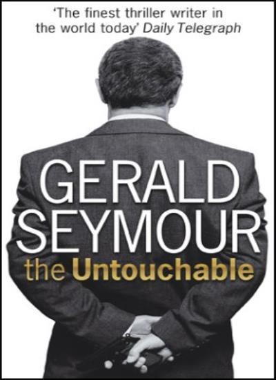 BOOK-Untouchable,Gerald Seymour