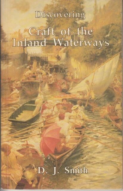 Discovering Craft of the Inland Waterways : D.J. Smith
