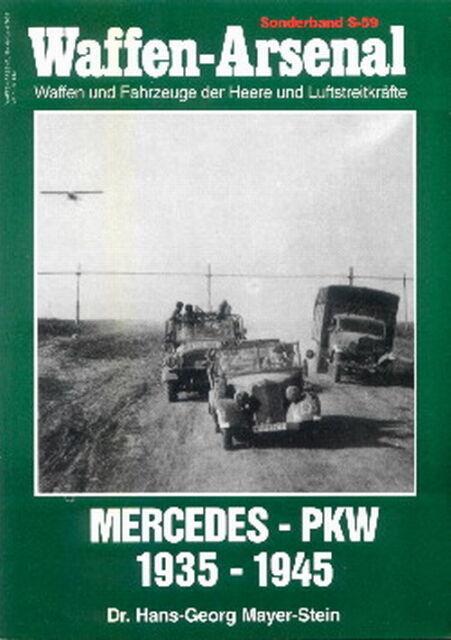 Waffen-Arsenal Sonderband 59 Mercedes PKW  Kraftwagen-Modellbau/WW2/Fotos/Bilder