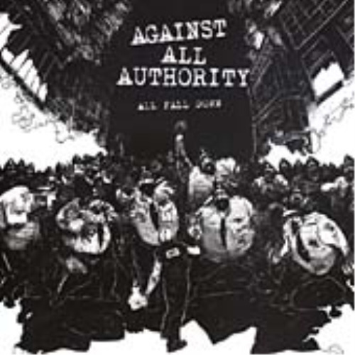 Against All Authority-All Fall Down  CD NEW