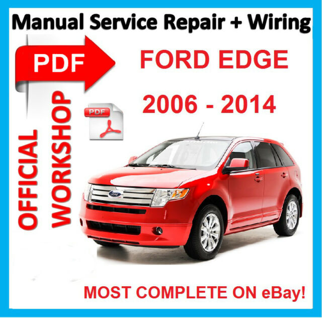 official workshop manual service repair for ford edge 2006 2014 rh ebay com ford edge repair manual download 2011 ford edge repair manual pdf