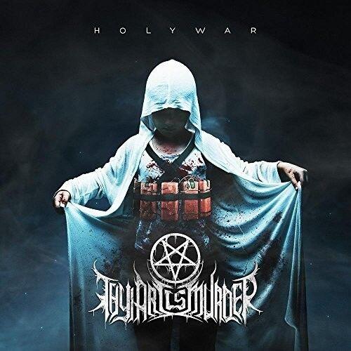 Thy Art Is Murder - Holy War [New CD] Explicit