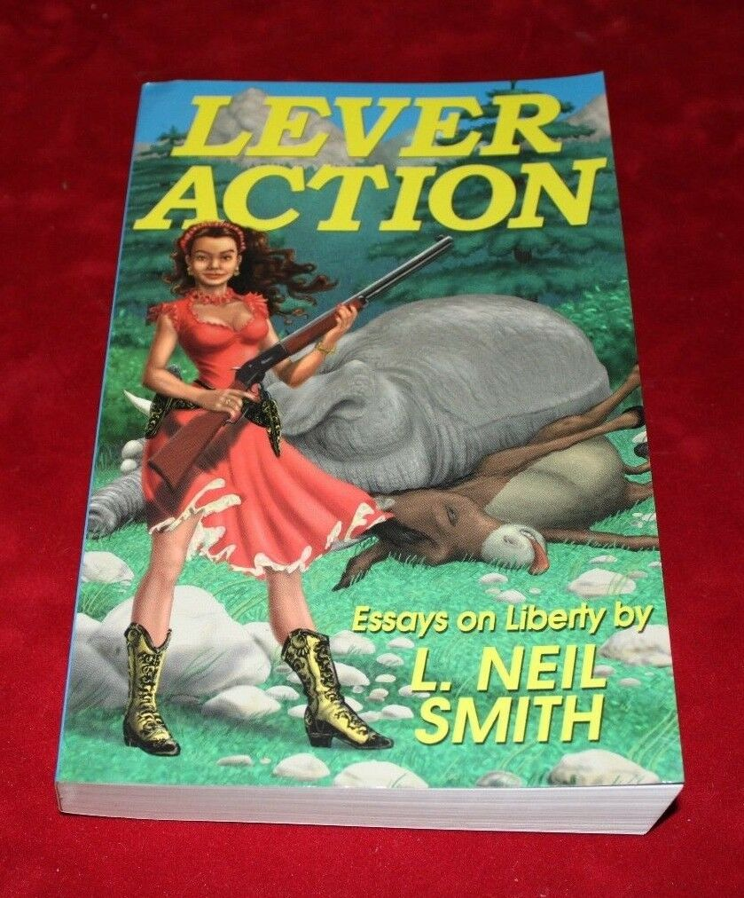 lever action essays on liberty by l neil smith paperback  picture 1 of 3