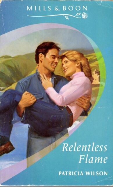 Relentless Flame by Patricia Wilson