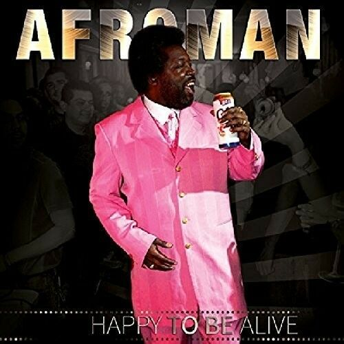 Afroman - Happy To Be Alive [New CD]