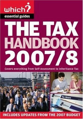 Good, The Tax Handbook 2007/8: A Complete Guide to the UK Tax System, Levene, To
