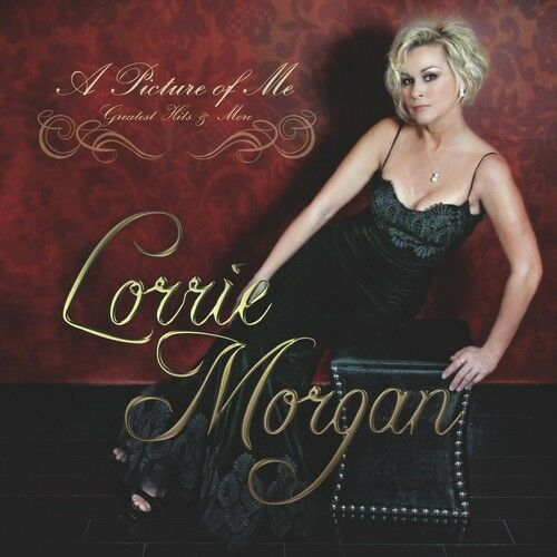 Lorrie Morgan - Picture of Me - Greatest Hits & More [New CD]