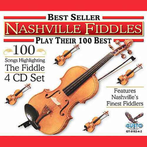 VARIOUS ARTISTS - NASHVILLE FIDDLES PLAY THEIR 100 BEST NEW CD
