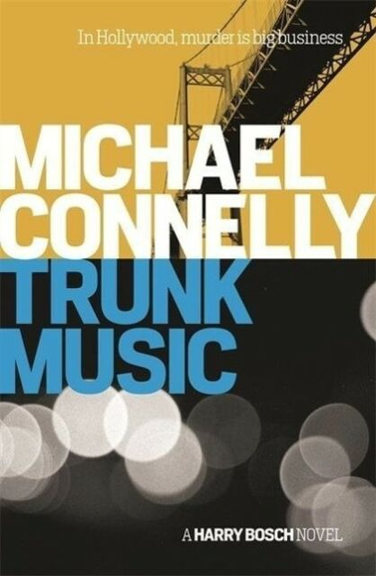 Trunk Music - Michael Connelly - 9781409156949