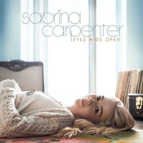 Sabrina Carpenter - Eyes Wide Open [New CD]