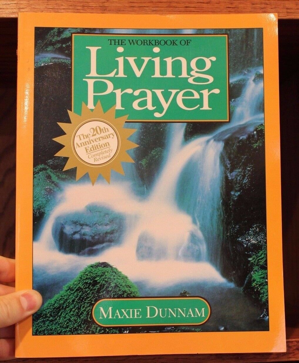 The Workbook of Living Prayer by Maxie Dunnam (1998, Paperback ...