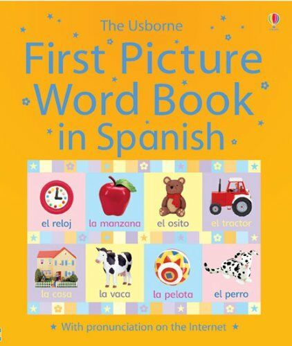 First Picture Word Book in Spanish (Usborne First Picture Word Book),Caroline Y