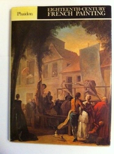 Good, Eighteenth Century French Painting (Colour Plate Books), Wilson, Michael,