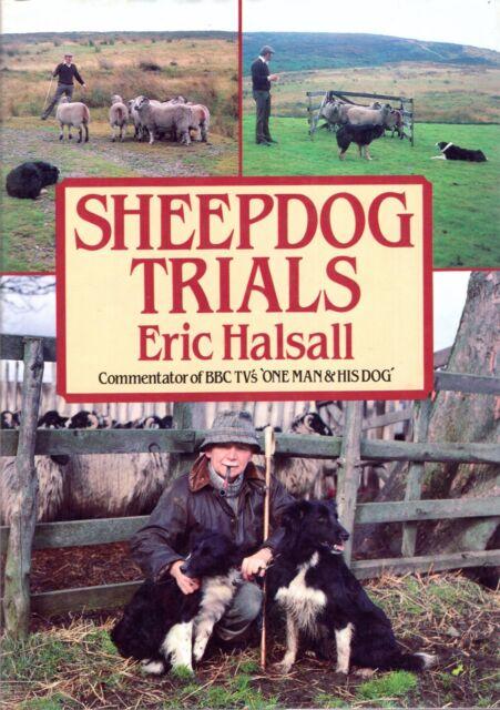 Halsall, Eric SHEEPDOG TRIALS Hardback BOOK