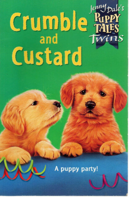 Jenny Dale's Puppy Tales Twins: Crumble and Custard by Jenny Dale (Paperback)