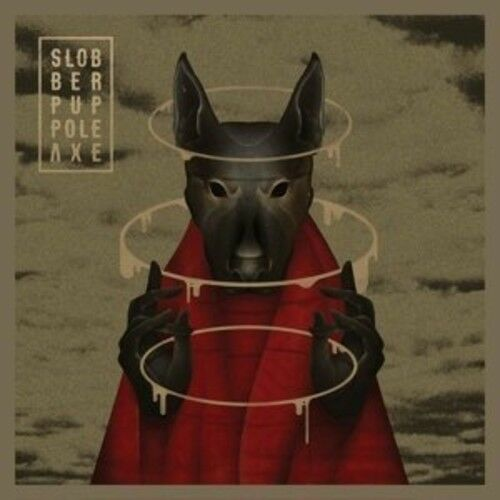 Slobber Pup - Pole Axe [New CD]
