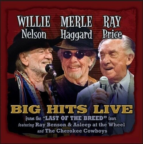 Merle Haggard, Willi - Willie Merle & Ray: Big Hits Live from the Last [New CD]