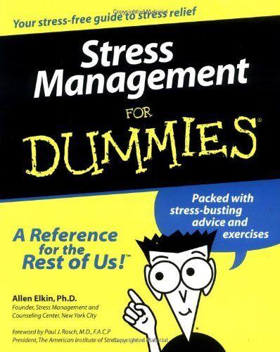 Stress Management for Dummies,Allen Elkin