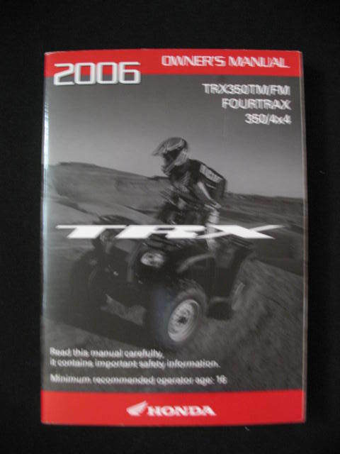 honda 2006 trx350 trx 350 tm fm 4x4 original owners manual ebay rh ebay com 2006 honda trx 350 owners manual 2002 honda trx 350 owners manual