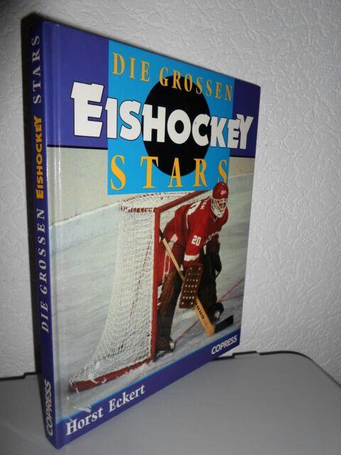 Die grossen EISHOCKEYSTARS von Horst Eckert (1991, geb. Ausgabe)