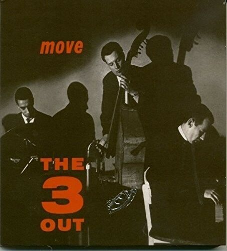 The 3 OUT - Move [New CD]