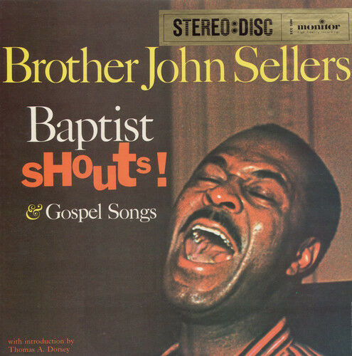 Brother John Sellers - Baptist Shouts and Gospel Songs [New CD]