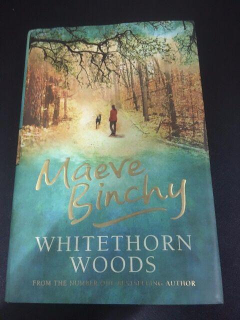 The Whitethorn Woods, Maeve Binchy, 2006 - like new