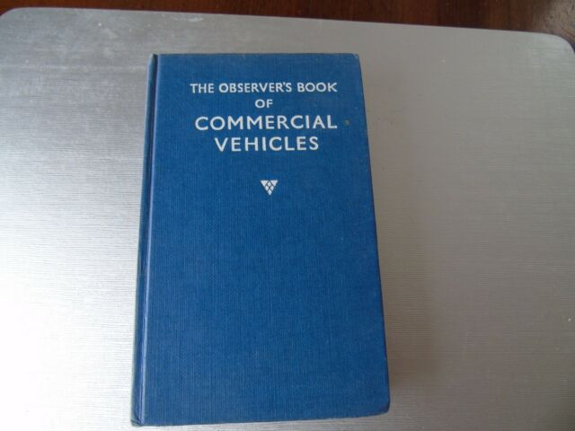 THE OBSERVER'S BOOK OF COMMERCIAL VEHICLES BY OLYSLAGER ORGANISATION