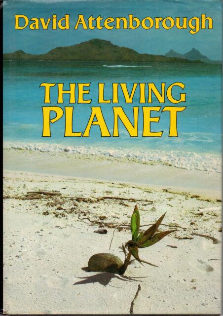 The Living Planet by Sir David Attenborough (BCA edition hardback 1985)