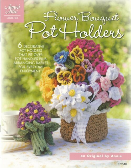 Flower Bouquet Pot Holders Crochet Pattern Book #878510 | eBay