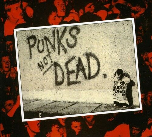 The Exploited - Punks Not Dead [New CD] Expanded Version