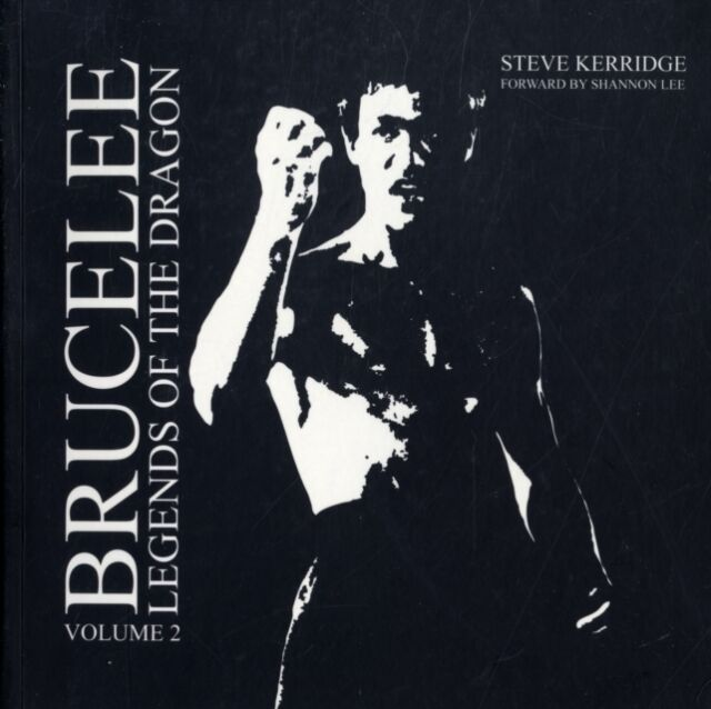 Bruce Lee: v. 2: Legends of the Dragon (Paperback), Steve Kerridge, 97809557920.