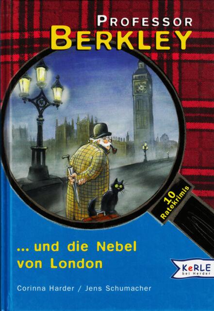 *b- Professor BERKLEY ...und die NEBEL von LONDON - C. HARDER  HC gebunden (2004