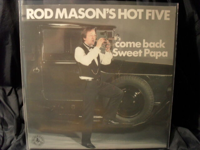 Rod Mason´s Hot Five - Come Back Sweet Papa