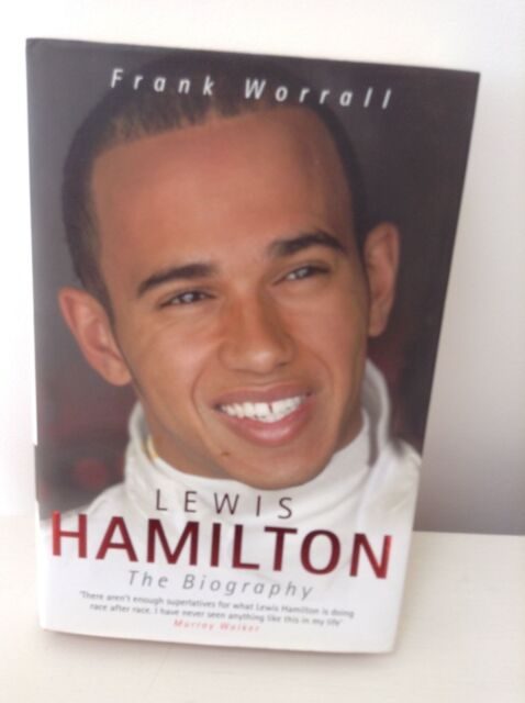 Lewis Hamilton: The Biography By Frank Worrall