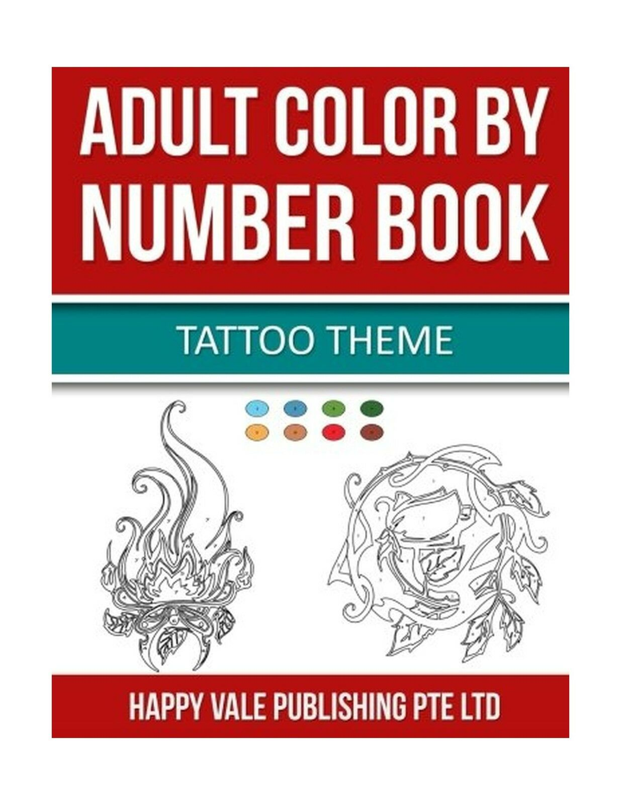 Adult Color by Number Book : Tattoo Theme by Happy Vale Publishing ...