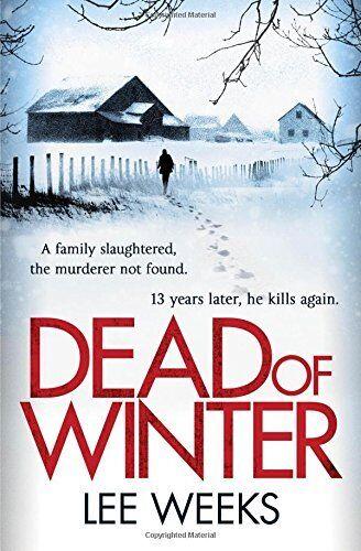 Dead of Winter (Dc Ebony Willis 1) by Weeks, Lee 1849838577 The Cheap Fast Free