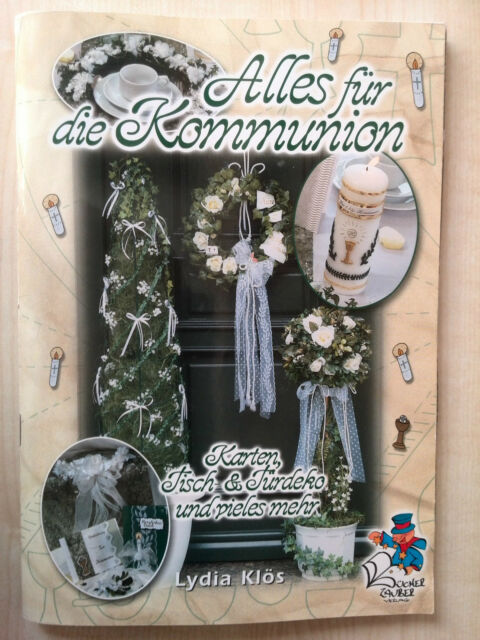 Alles für die Kommunion von Lydia Klös (2003, Geheftet)