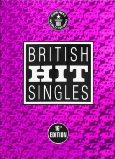 Guinness World Records: British Hit Singles (16th Edition),David Roberts (Edito