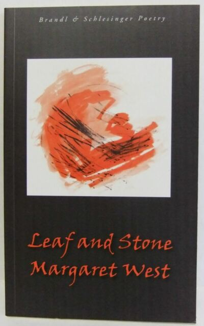 Leaf and Stone by Margaret West (Paperback, 2012) Poetry Anthologies book