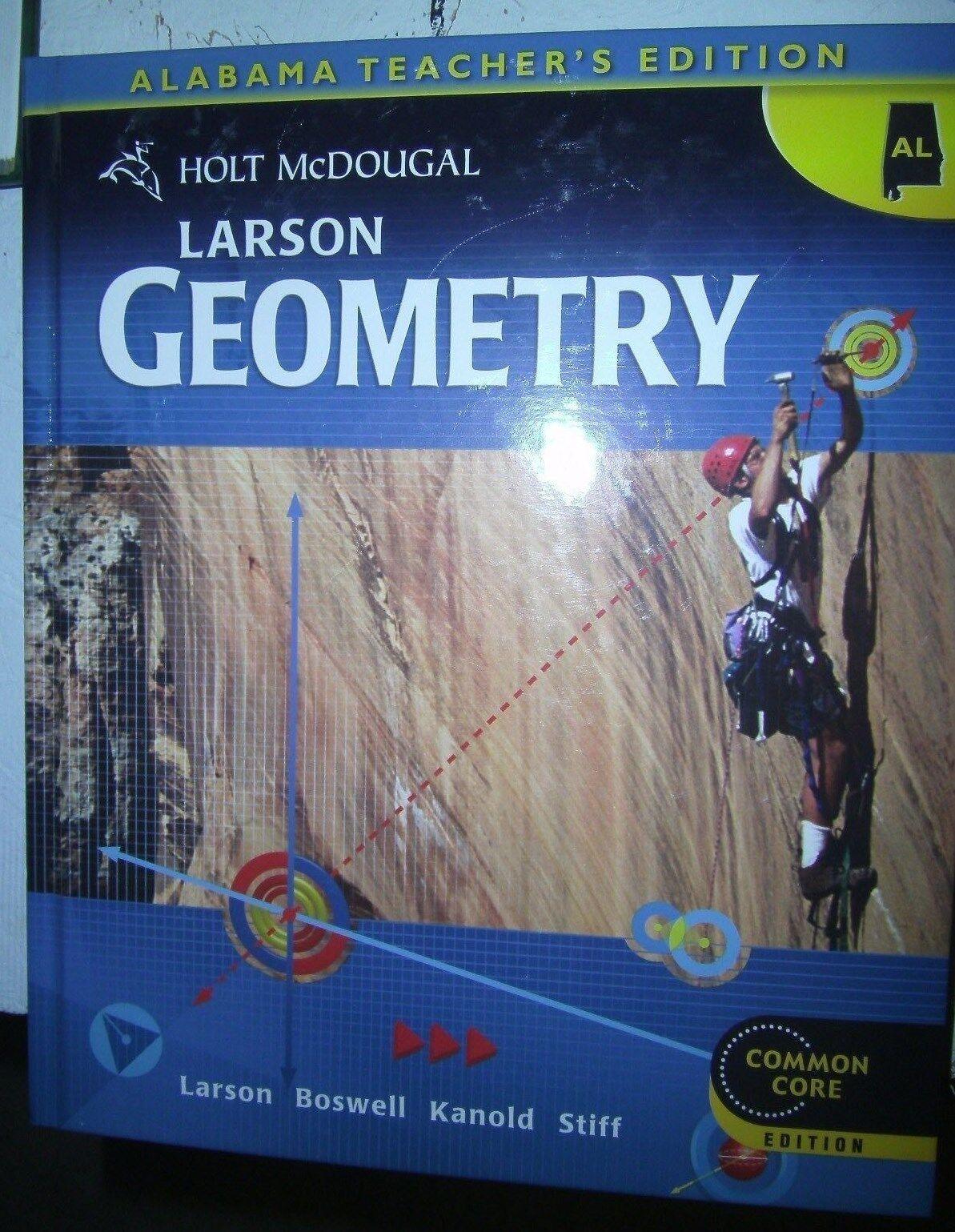 holt mcdougal larson geometry alabama teacher ed 2012 common core rh ebay com Holt McDougal Geometry Lesson 6 1 Practice Holt McDougal Geometry Common Core Edition