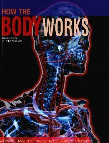 How the Body Works,Peter Abrahams