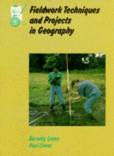 Landmark Geography - Fieldwork Techniques and Projects in Geography (A Level Ge