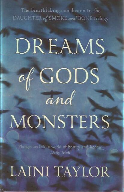SIGNED Dreams of Gods and Monsters by Laini Taylor Brand New Hardback 1/1