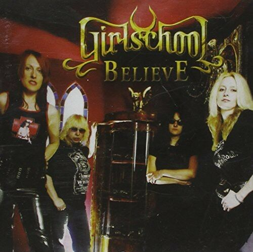 Girl School, Girlschool - Believe [New CD] Argentina - Import