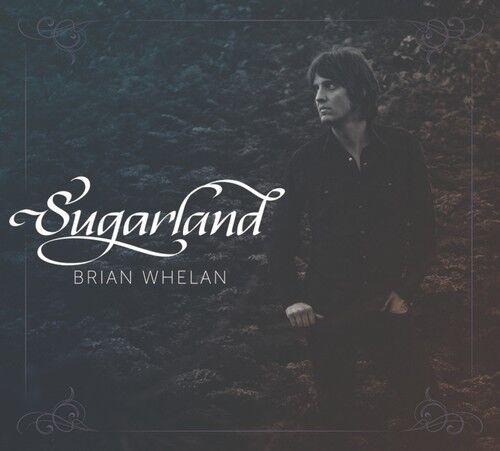 Brian Whelan - Sugarland [New CD] Digipack Packaging