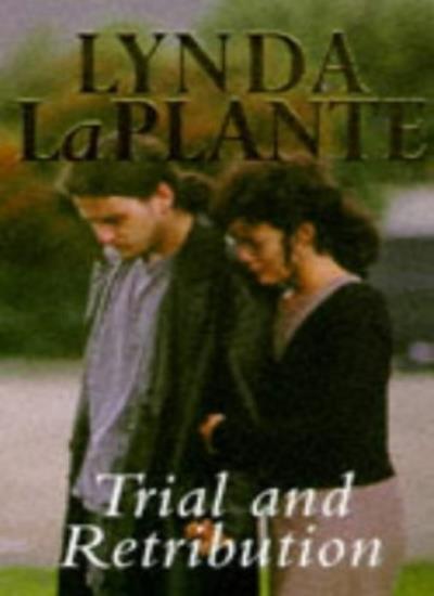 Trial and Retribution,Lynda La Plante