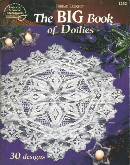 The Big Book Of Doilies 30 Doily Designs Thread Crochet Patterns