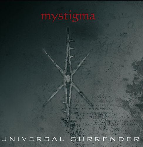 Mystigma - Universal Surrender (CD)